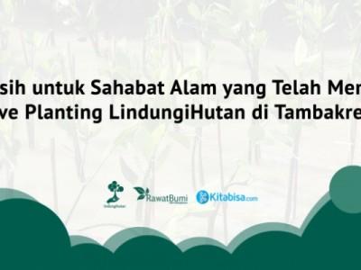 Live Planting, Rasakan Sensasi Tanam Pohon di Balik Layar