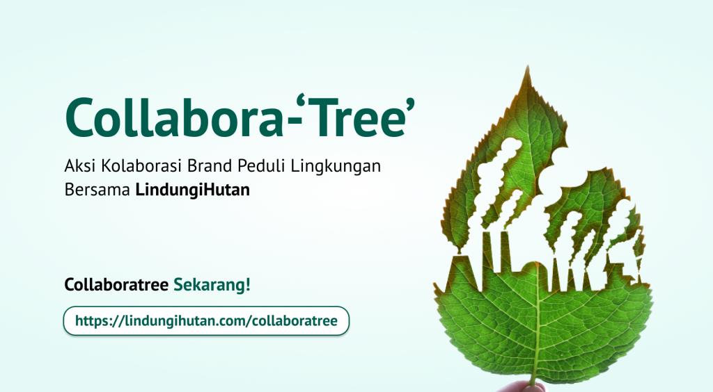 Kolaborasi Peduli Lingkungan bersama LindungiHutan