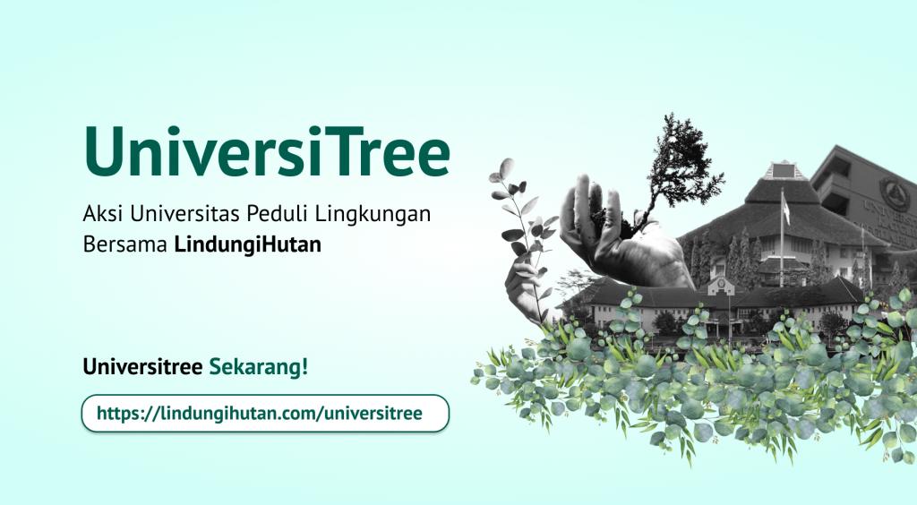Universitas Peduli Lingkungan bersama LindungiHutan