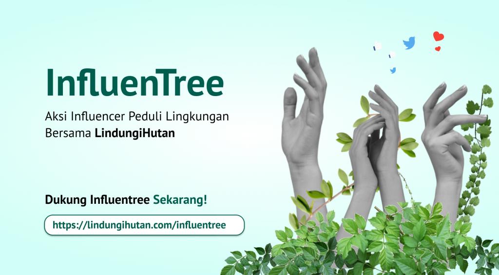 Influencer Peduli Lingkungan bersama LindungiHutan