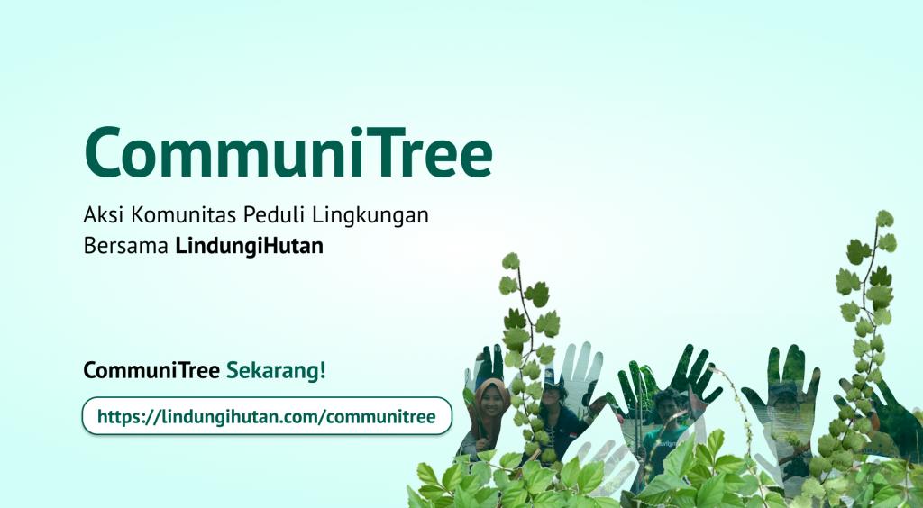 Komunitas Peduli Lingkungan bersama LindungiHutan